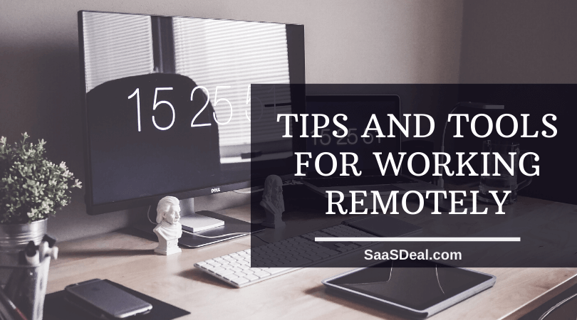 Tips and tools for working remotely