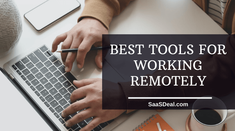 Best Tools for Working Remotely